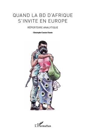 Ch. Cassiau-Haurie, Quand la BD d'Afrique s'invite en Europe - Répertoire analytique
