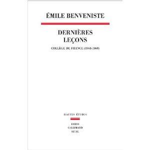 É. Benveniste, Dernières leçons - Collège de France (1968-1969)