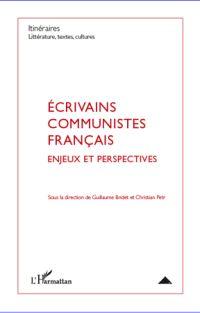 G. Bridet et C. Petr (dir.), Ecrivains communsites français - Enjeux et perspectives