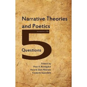 Narrative Theories and Poetics: 5 Questions