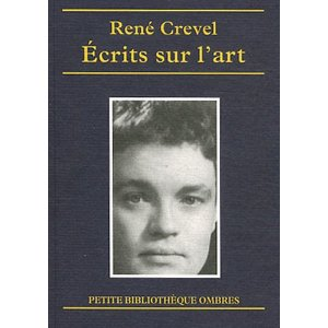 R. Crevel, Ecrits sur l'art
