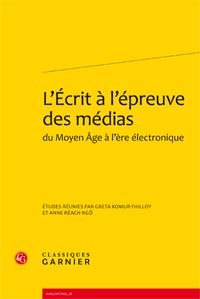 G. Komur-Thilloy et A. Réach-Ngô (dir.), L'Écrit à l'épreuve des médias du Moyen Âge à l'ère électronique