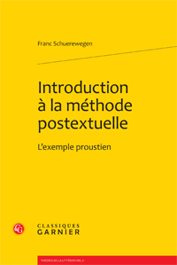 Fr. Schuerewegen, Introduction à la méthode postextuelle. L'exemple proustien