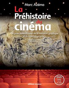 Marc Azéma, La Préhistoire du cinéma