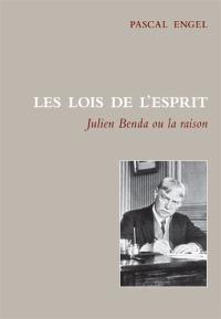 P. Engel, Les Lois de l'esprit, Julien Benda ou la raison