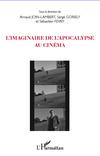 A. Join-Lambert, S. Goriely et S. Fevry (dir.), L'Imaginaire de l'apocalypse au cinéma