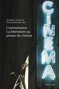 J. Nacache, J.-L. Bourget  (dir.), Cinématismes. La littérature au prisme du cinéma