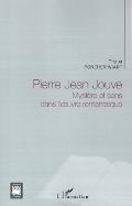 T. Porcher-Wiart, Pierre Jean Jouve. Mystère et sens dans l'oeuvre romanesque
