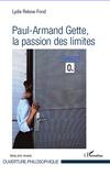 L.Rekow-Fond, Paul-Armand Gette, la passion des limites