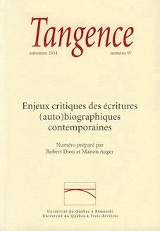 Tangence, n°97 : Enjeux critiques des écritures (auto)biographiques contemporaines