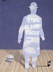 Ch. Pluvinet, Fictions en quête d'auteur