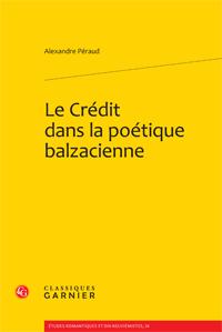 A. Péraud, Le Crédit dans la poétique balzacienne