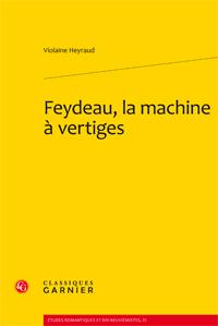 V. Heyraud, Feydeau, la machine à vertiges