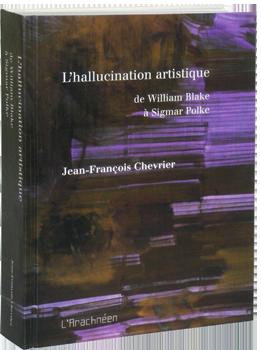 J.F. Chevrier, L'Hallucination artistique