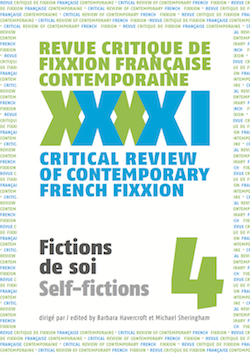 <em>Revue critique de fixxion française contemporaine</em>, n°4 :Fictions de soi
