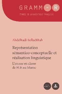 A. Bellachhab, Représentation sémantico-conceptuelle et réalisation linguistique : l'excuse en classe de FLE au Maroc
