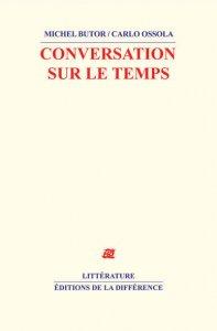 M. Butor / C. Ossola, Conversation sur le temps