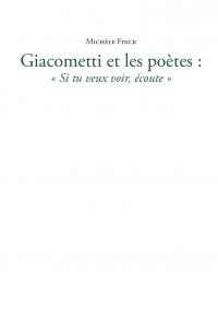 M. Finck, Giacometti et les poètes - « Si tu veux voir, écoute »
