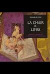 E. Stead, La Chair du livre. Matérialité, imaginaire et poétique du livre fin-de-siècle