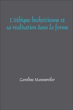 C. Mannweiler, L'Éthique becktettienne et sa réalisation dans la forme