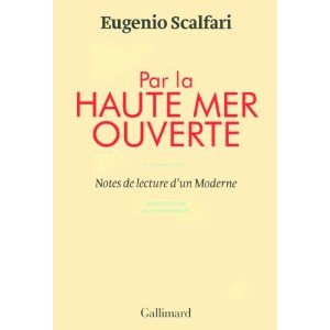 E. Scalfari, Par la haute mer ouverte. Notes de lecture d'un Moderne