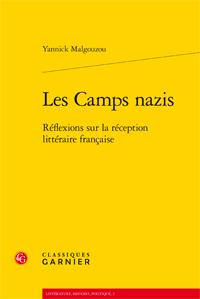 Y. Malgouzou, Les Camps nazis. Réflexions sur la réception littéraire française