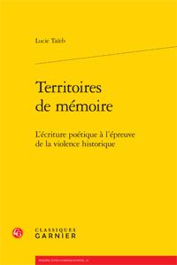 L. Taïeb, Territoires de mémoire. L'écriture poétique à l'épreuve de la violence historique
