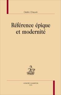 C. Chauvin, Référence épique et modernité