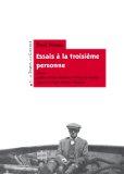 P. Nizan, Essais à la troisième personne (A. Cousseau & Fr. Ouellet, éd.)