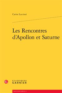 C. Luccioni, Les Rencontres d'Apollon et Saturne