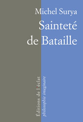 M. Surya, Sainteté de Bataille