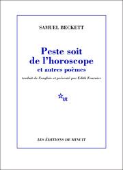 Beckett, Peste soit de l'horoscope et autres poèmes (inédits) (É. Fournier, éd.)