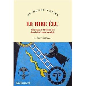 J. Stora-Sandor, Le Rire élu : anthologie de l'humour juif dans la littérature mondiale