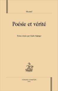 G. Séginger (dir.), Musset. Poésie et vérité