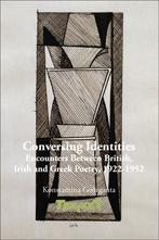 K. Georganta, Conversing Identities. Encounters Between British, Irish and Greek Poetry, 1922-1952