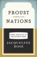 J. Rose, Proust among the nations. From Dreyfus to the Middle East