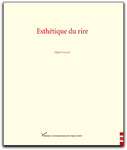 A. Vaillant (dir.), Esthétique du rire