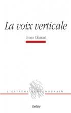 B. Clément, La voix verticale