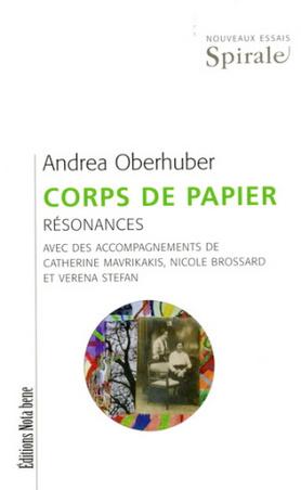 A. Oberhuber, Corps de papier. Résonances