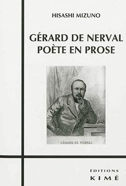 H. Mizuno, Gérard de Nerval poète en prose
