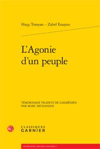 Z. Essayan & H. Toroyan, L'Agonie d'un peuple