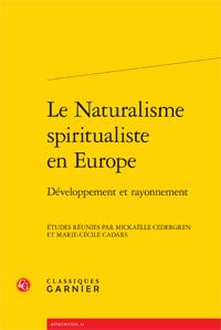 M. Cedergren & M.-C.Cadars (éd.), Le Naturalisme spiritualiste en Europe. Développement et rayonnement.