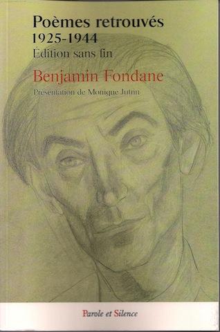 Benjamin Fondane, poèmes retrouvés. Edition sans fin.