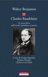 Walter Benjamin, Charles Baudelaire. Un poeta lirico nell'età del capitalismo avanzato (G. Agamben, éd.)