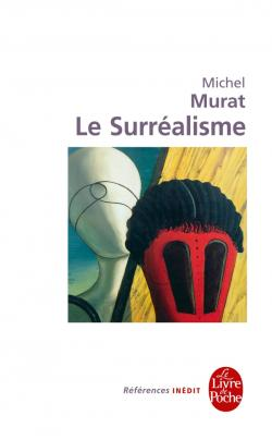 M. Murat, Le Surréalisme