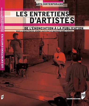 J. Dupeyrat & M. Harel Vivier (dir.), Les Entretiens d'artistes. De l'énonciation à la publication