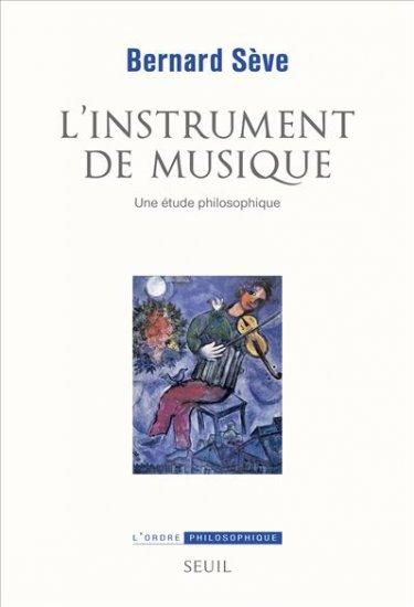B. Sève, L'Instrument de musique