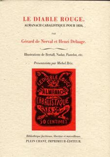 G. de Nerval, Le Diable rouge. Almanach cabalistique pour 1850 (M. Brix, éd.)