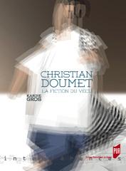K. Gros, Christian Doumet, la fiction du vécu