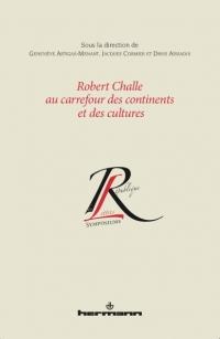 G. Artigas-Menant, J. Cormier et D. Aïssaoui, Robert Challe au carrefour des continents et des cultures